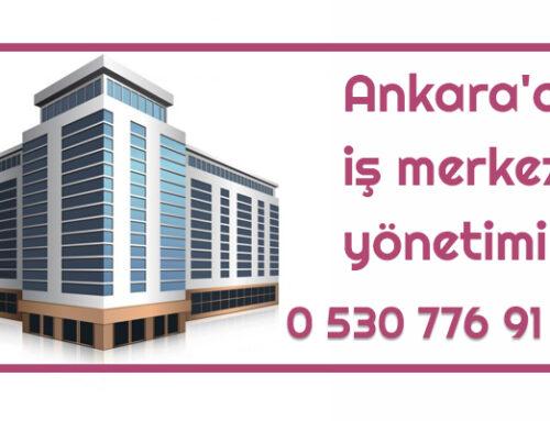 Ankara iş merkezi yönetimi